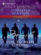 Miracle at Colts Run Cross ebook by Joanna Wayne