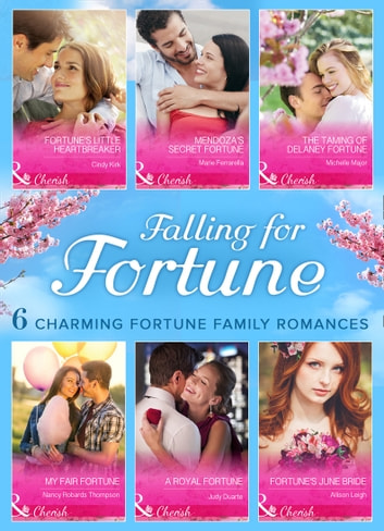 Falling for Fortune (Mills & Boon e-Book Collections) 電子書 by Judy Duarte,Cindy Kirk,Marie Ferrarella,Michelle Major,Nancy Robards Thompson,Allison Leigh
