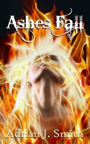 Ashes Fall ebook by Adrian J. Smith