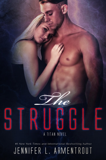 The Struggle ebook by Jennifer L. Armentrout