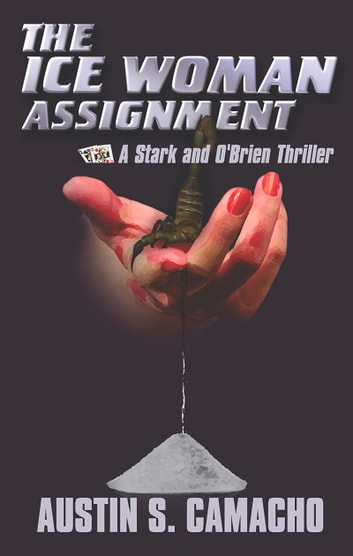 Ice Woman Assignment ebook by Austin Camacho