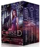 Cursed Complete Edition - An Evans Pack Series eBook par Claire Farrell