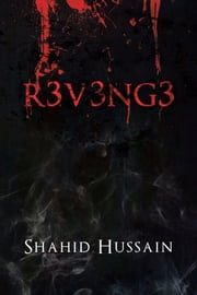 R3v3ng3 ebook by Shahid Hussain