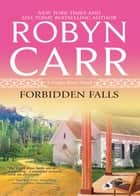 Forbidden Falls (A Virgin River Novel, Book 8) ekitaplar by Robyn Carr