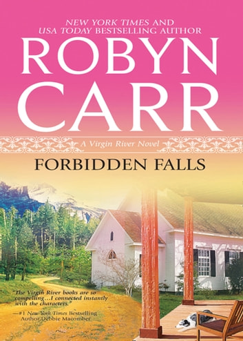 Forbidden Falls (A Virgin River Novel, Book 8) 電子書籍 by Robyn Carr