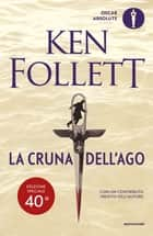 La cruna dell'ago ebook by Ken Follett, Riccardo Calzeroni