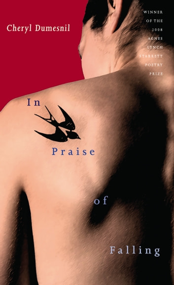 In Praise of Falling ebook by Cheryl Dumesnil