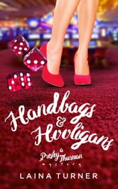 Handbags & Hooligans ebook by Laina Turner