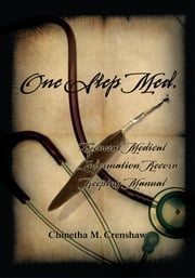 One Step Med. ebook by Chinetha M. Crenshaw