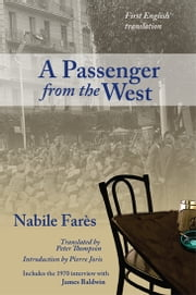 A Passenger from the West ebook by Nabile Fares,Peter Thompson