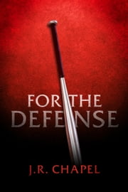 For the Defense ebook by J.R. Chapel