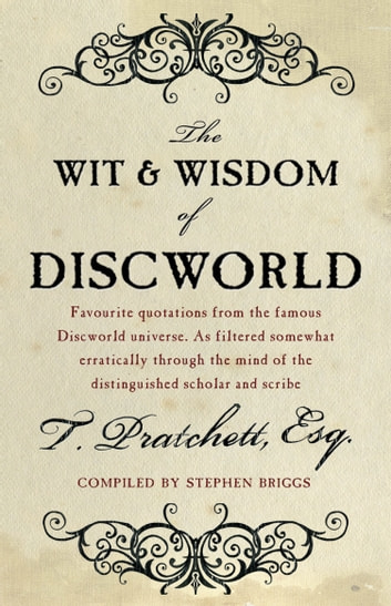 The Wit And Wisdom Of Discworld ebook by Terry Pratchett,Stephen Briggs