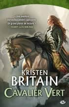 Cavalier Vert ebook by Kristen Britain