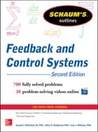 Schaum's Outline of Feedback and Control Systems, 2nd Edition ebook by Joseph Distefano