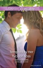 Tempted By Her Tycoon Boss ebook by