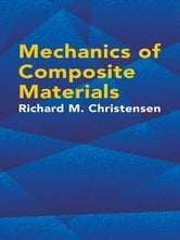 Mechanics of Composite Materials ebook by Richard Christensen