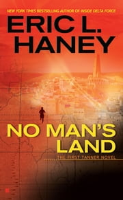 No Man's Land ebook by Eric L. Haney