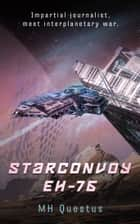 Starconvoy EH-76 ebook by MH Questus
