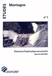 Éléments d'hydraulique torrentielle ebook by Maurice Meunier