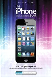 The iPhone Book - Covers iPhone 5, iPhone 4S, and iPhone 4 ebook by Scott Kelby,Terry White