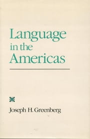 Language in the Americas ebook by Joseph Greenberg