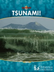 Tsunami! ebook by Anne Rooney,Britannica Digital Learning