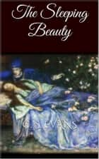The Sleeping Beauty ebook by C. S. Evans