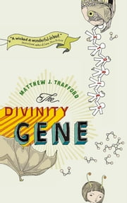 The Divinity Gene ebook by Matthew J. Trafford