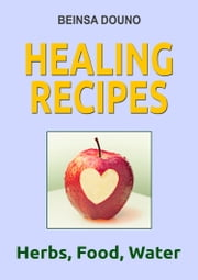 Healing Recipes ebook by Beinsa Douno