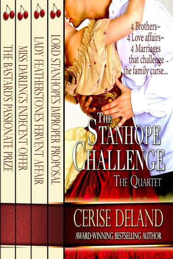The Stanhope Challenge - Regency Quartet - Four Regency Romances ebook by Cerise Deland