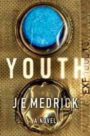 Youth ebook by J. E. Medrick