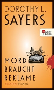 Mord braucht Reklame ebook by Dorothy L. Sayers, Otto Bayer