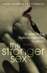 The Stronger Sex ebook by Hans Werner Kettenbach,Anthea Bell