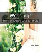 Wedding Photography ebook by Suzy Clement