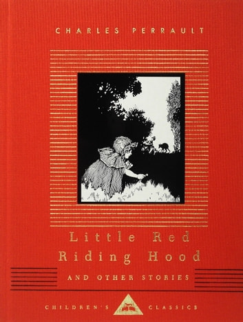 Little Red Riding Hood and Other Stories ebook by Charles Perrault