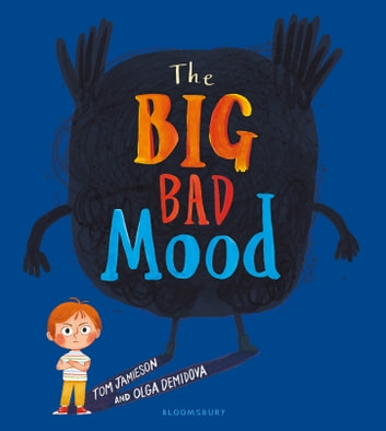 The Big Bad Mood ebook by Tom Jamieson