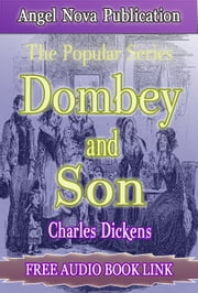 Dombey and Son : [Illustrations and Free Audio Book Link] ebook by Charles Dickens