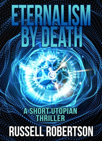 Eternalism By Death ebook by Russell Robertson