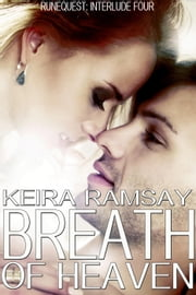 Breath of Heaven - The Runequest, #4 ebook by Keira Ramsay