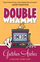 DOUBLE WHAMMY ebook by