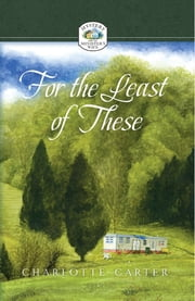 For the Least of These ebook by Charlotte Carter