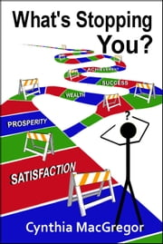 What's Stopping You? ebook by Cynthia MacGregor