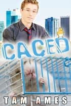 Caged ebook by Tam Ames
