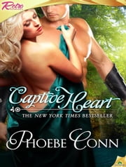 Captive Heart ebook by Phoebe Conn