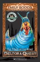 The Maze of the Beast eBook by Emily Rodda
