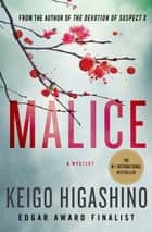 Malice ebook by Keigo Higashino,Alexander O. Smith