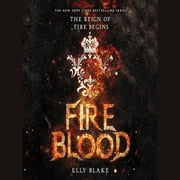 Fireblood audiobook by Elly Blake