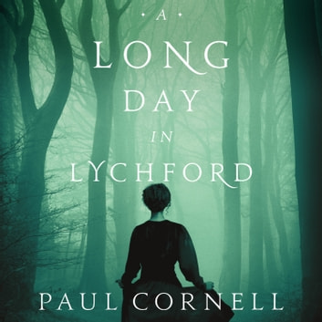 A Long Day in Lychford audiobook by Paul Cornell
