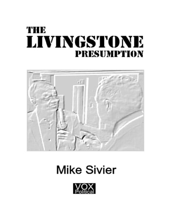 The Livingstone Presumption ebook by Mike Sivier