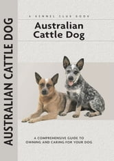 Australian Cattle Dog ebook by Charlotte Schwartz
